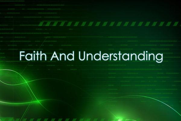 Faith-and-Understanding