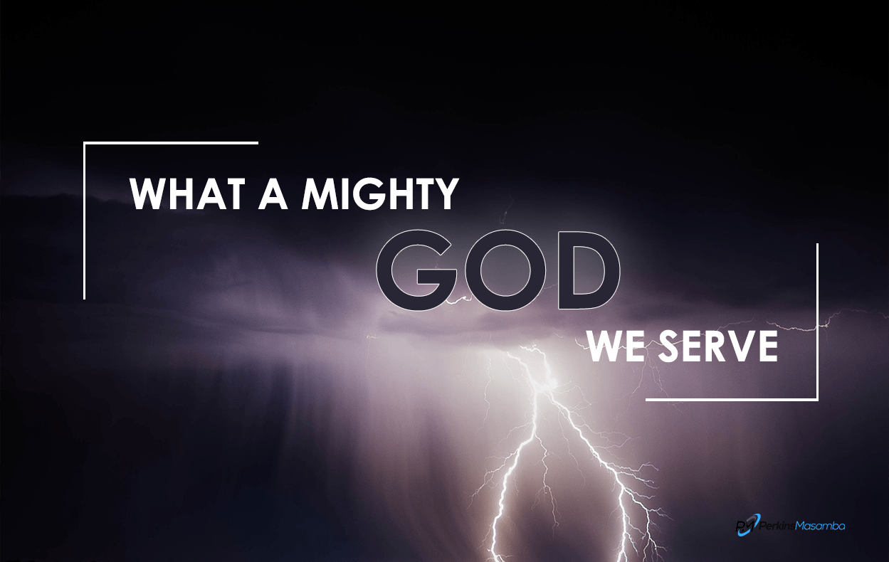 What A Mighty God We Serve - We Shall Overcome